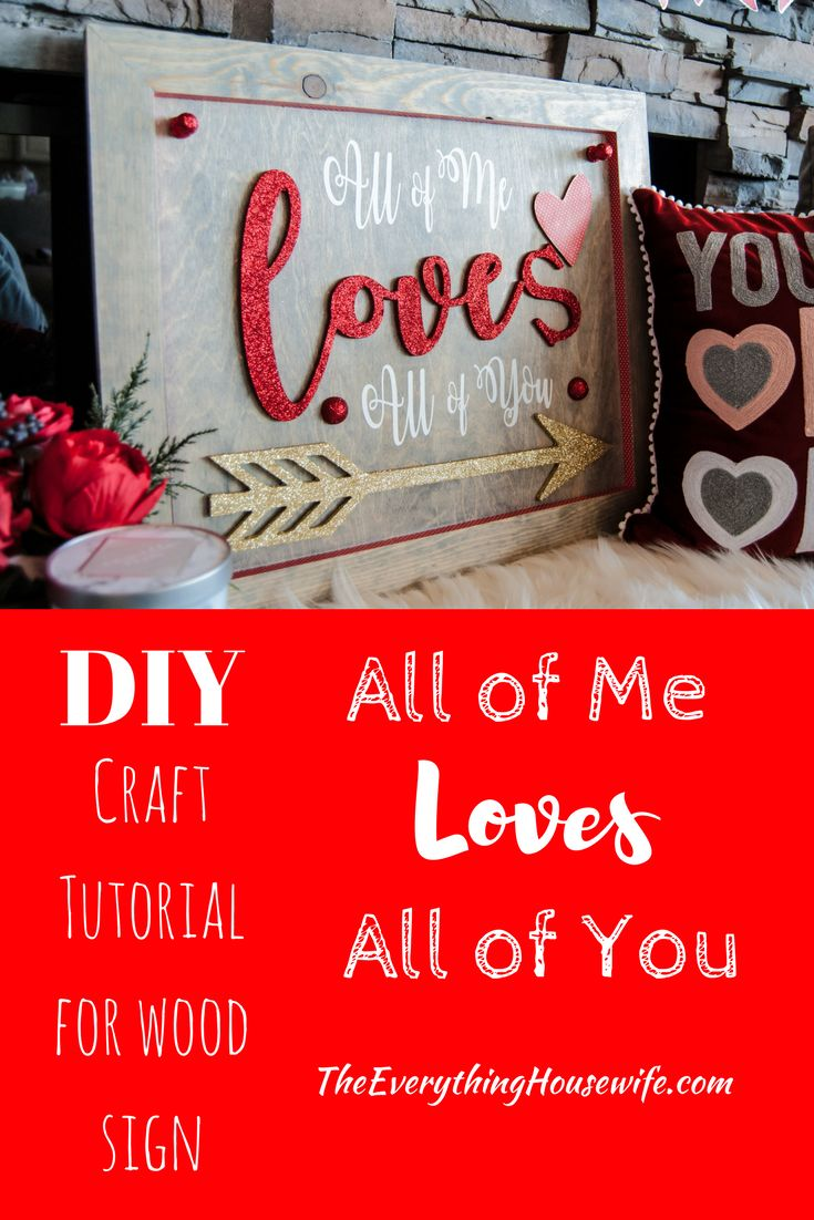 149 best the everything housewife blog crafts diy images on all of me loves all of you sign this all of me loves all of you wood sign is accented with red and gold glitter and gray stain baditri Image collections