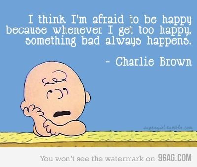 Charlie Brown: Peanut, Quotes, Happy, My Life, Charli Brown, Truths, So True, Charliebrown, Charlie Brown