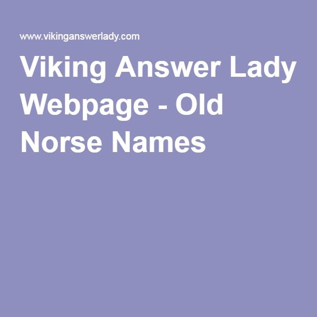 Summary -> Viking Answer Lady Webpage Old Norse Womens Names
