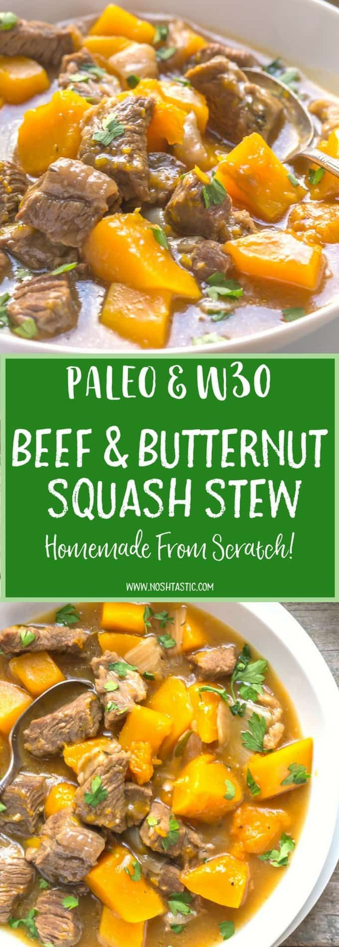 Delicious Healthy Beef and Butternut Squash Stew! It's Paleo,Whole30, Gluten Free, Can be made in a slow cooker or crockpot, make it TODAY!