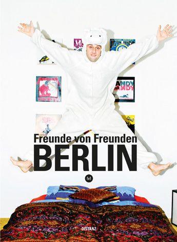 Freunde von Freunden - Berlin - Buch