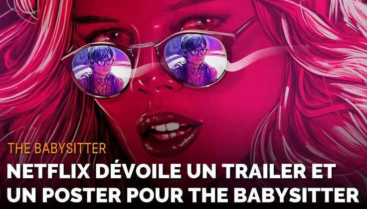 Le réalisateur McG à qui l'on doit Terminator 3 reviendra le 13 octobre avec The Babysitter, un film d'horreur qui sera disponible sur Netflix.