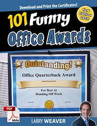 """101 Funny Office Awards"" by comedian Larry Weaver"