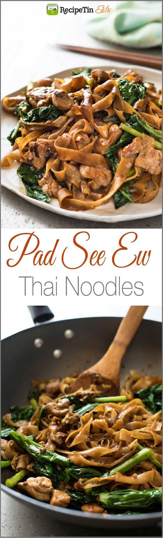 Pad See Ew - A real restaurant quality Thai Stir Fried Noodles recipe, it's easy and fast!