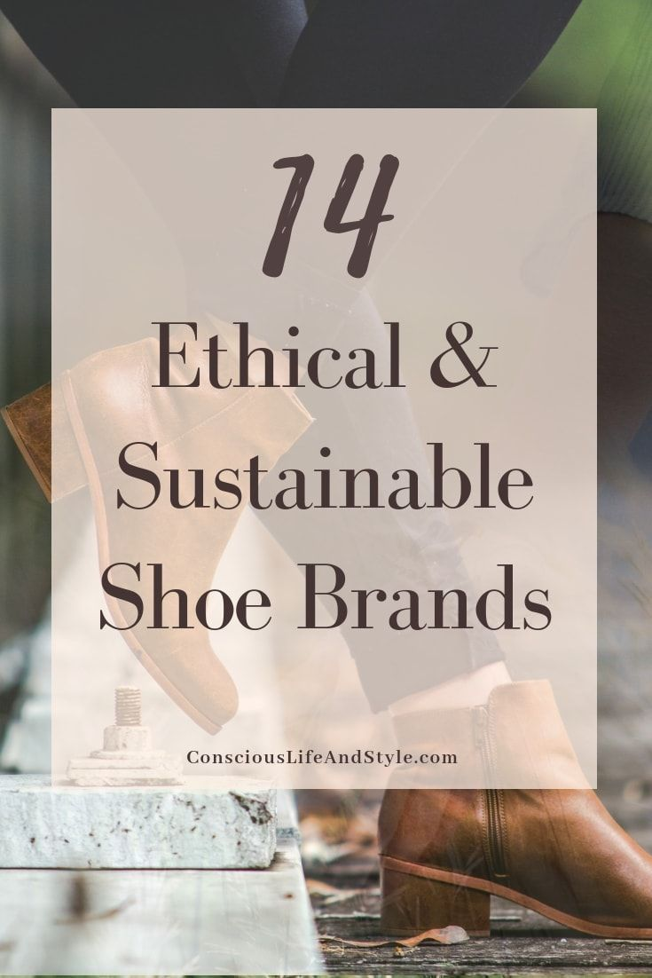 3496b36c Discover 14 brands with ethically made, sustainable, and vegan shoes. These  conscious fashion brands have boots, wedges, sandals, sneakers, and  everything ...