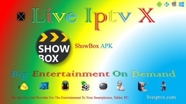 ShowBox 4.92 APK - Watch TV Shows Movies Online On Android   ShowBox 4.92 APK Is Movies - TV Shows APK For Android Devices . Watch Online TV Shows Movies Free. You Can Also Download PC or Laptop.  Official Websites : Visit Here  ShowBox 4.92 APK  APK Android Download - ShowBox 4.92 APK  Android Apk Android Movie Apk IPTV APK Movies APK For Android Slider