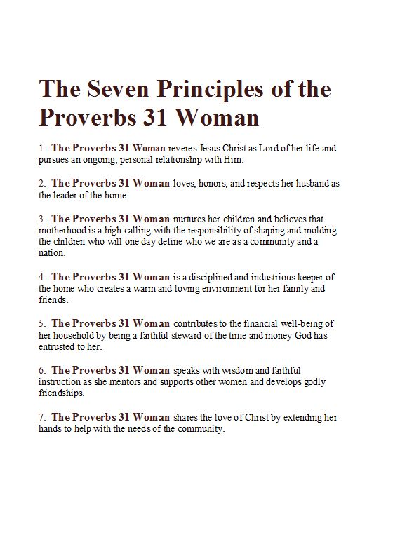 Seven Principles of the Proverbs 31 Woman - I like this summary except would add that the proverbs 31 woman works
