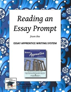 Handout and activity on reading and responding to different types of essay prompts.  Directly from the Essay Apprentice Writing System.  Works best...