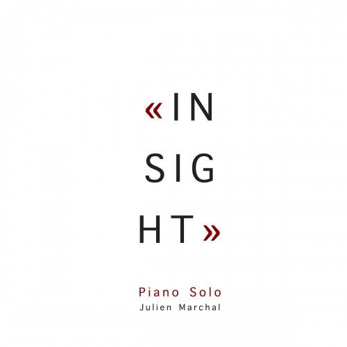 """Insight"": Four short minimal piano vignettes by Julien Marchal."