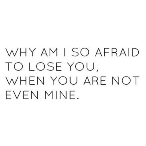 <3 why am i so afraid to lose you, when you are not even mine (see my pinterest account for more: lsvt)