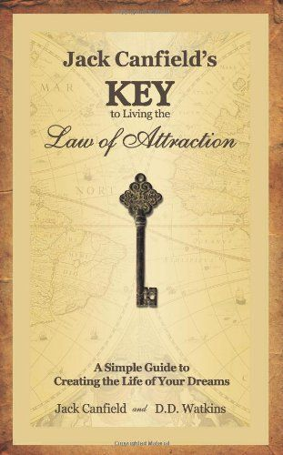 Jack Canfield's Key to Living the Law of Attraction: A Si... https://www.amazon.co.uk/dp/0757306586/ref=cm_sw_r_pi_dp_U_x_J1LkAbFDGZJ0F