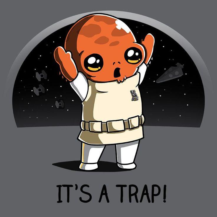 It's a Trap! T-Shirt Star Wars TeeTurtle