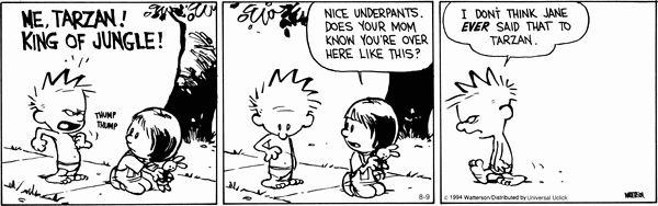 Calvin and Hobbes Comic Strip, August 09, 2014 on GoComics.com *hahaha!