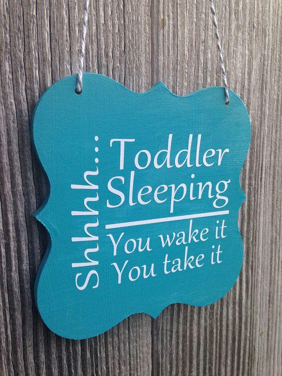 Shhhh Toddler Sleeping You Wake It (her/him/them) You Take It (her/him/them) - Front Door Sign on Etsy, $8.00
