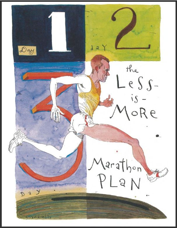 The Less Is More Marathon Plan - Furman University. Tired of the daily mileage slog? here's how to run your best Marathon ever on just 3 days a week. Source: http://www2.furman.edu/sites/first/Documents/The%20Less%20is%20More%20Marathon%20Plan.pdf