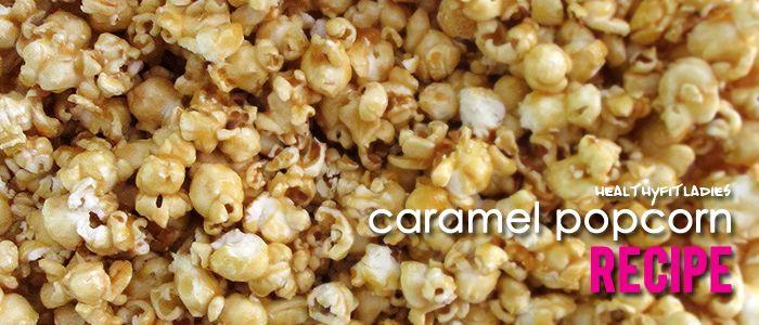 Delicious Kettle Caramel Popcorn Recipe | HealthyFitLadies.com  4 quarts of Popcorn/16 cups of Popcorn 1/2 cup Butter 2 cups Light Brown Sugar 1/4 cup Light Corn Syrup 1/4 cup Honey 1 teaspoon Salt 1/2 teaspoon Baking soda 1 teaspoon Vanilla Extract Peanuts, Pecans or Almonds (optional) READ MORE on HealthyFitLadies.com