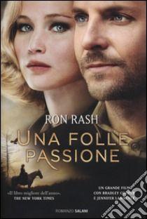 Una folle passione libro di Rash Ron
