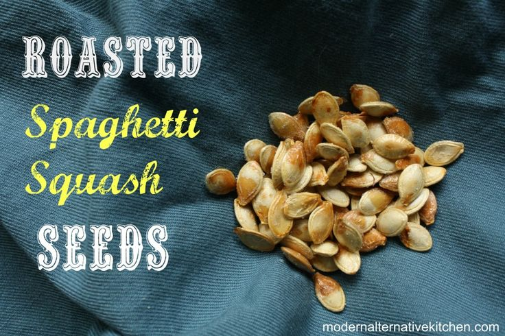 Roasted Spaghetti Squash Seeds | Modern Alternative Kitchen >>> these are DELICIOUS. Seriously. I did 24 hour soaking and overnight drying. Crunchy, nutty, and delicious. Didn't stay good after the 2nd day though, so eat them quick.
