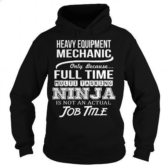 Awesome Tee For Heavy Equipment Mechanic #Tshirt #style. SIMILAR ITEMS => https://www.sunfrog.com/LifeStyle/Awesome-Tee-For-Heavy-Equipment-Mechanic-95064337-Black-Hoodie.html?60505
