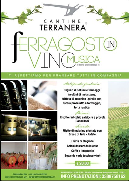 Ferragosto 2013 - Cantine Terranera - Tel 0825.671455  Cell 338 875 8162 info@cantineterranera.it
