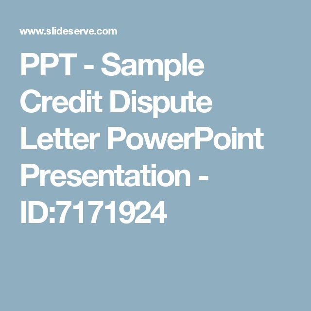 PPT - Sample Credit Dispute Letter PowerPoint Presentation - ID:7171924