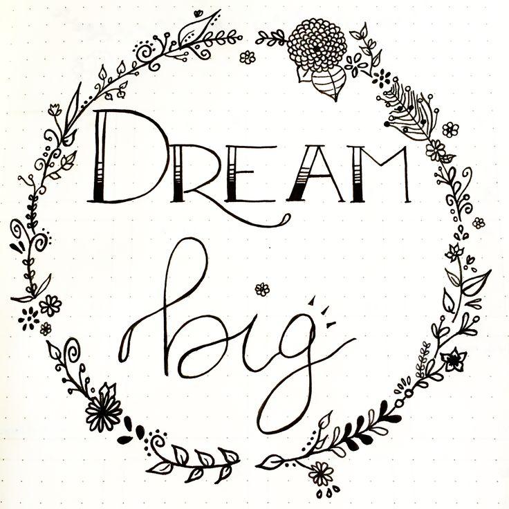 Déco et Mantra - Dream Big ✒ Retrouvez toutes les photos de mon #bulletjournal sur Pinterest ou Instagram @lesoucidudetail