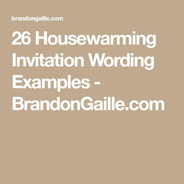 26 Housewarming Invitation Wording Examples - BrandonGaille.com