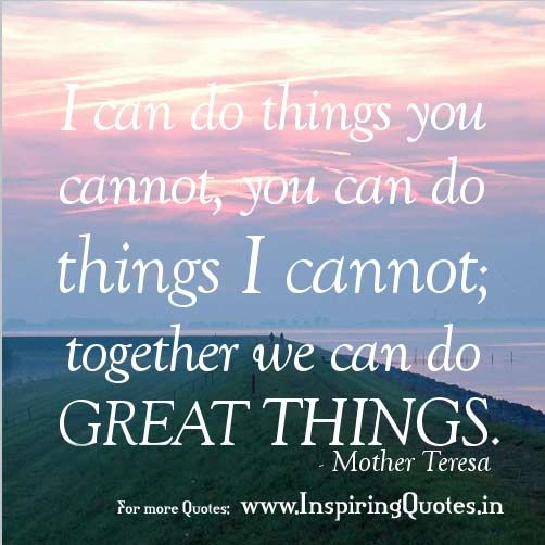 Quotes Thoughts on Teamwork in English by Mother Teresa
