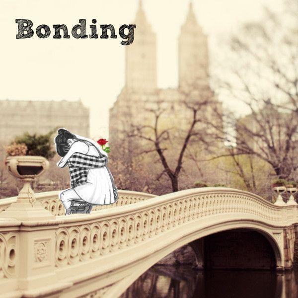 """""""Bonding"""""""