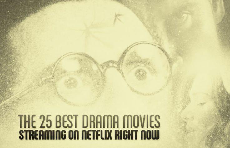 25 best drama movies on Netflix in 2013 -- by Greg Topscher.