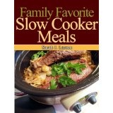 Family Favorite Slow Cooker Meals (Kindle Edition)By Sarah J. Larson
