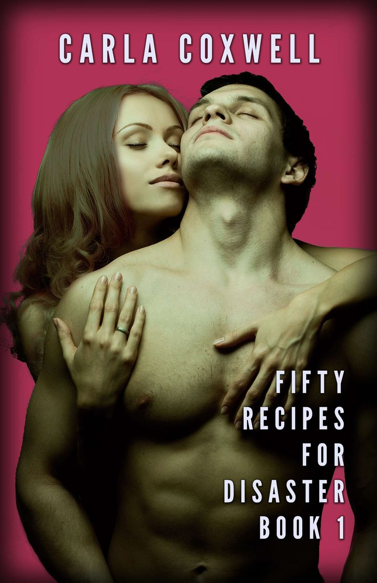 Fifty Recipes For Disaster: A New Adult Romance Series  Book 1 By Carla  Coxwell