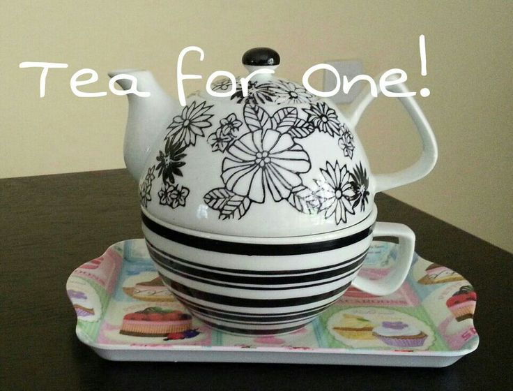 Tea for One!