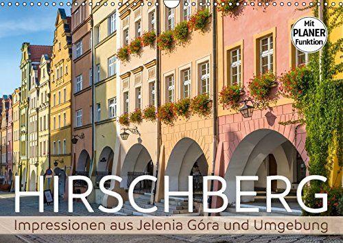 HIRSCHBERG Impressionen aus Jelenia Góra und Umgebung (Wa... https://www.amazon.de/dp/3669274030/ref=cm_sw_r_pi_dp_x_SMugAbA9A4E7E  #Kalender #2018 #Kalender2018 #Geschenk #Wandschmuck #Planer #Wandkalender #Sehenswürdigkeiten #Stadt #Ort #Wahrzeichen #Fotografie #Architektur #urban #Stadtansichten #dekorativ #Fotografien #Reise #Schlesien #Niederschlesien #Polen #Hirschberg #JeleniaGora #Osteuropa #Europa