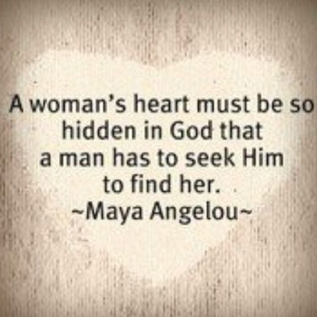 Maya Angelou Quotes About Strong Women | Maya Angelou #quote #wisdom: A woman's #heart must be so hidden in God ...