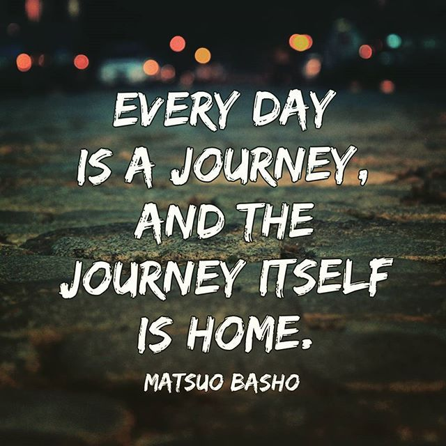 "What is home for you? Is it a person, a place or location? Or do you feel at home in your own life regardless of the external environmental and personal elements? ""Every day is a journey, and the journey itself is home."" Matsuo Basho  #home #journey #matsuobasho #quotes #belonging #belong #road #travel #environment #path #lifequotes #life #quote #lifepath #wanderer #seeker #vehemenceandemergence"