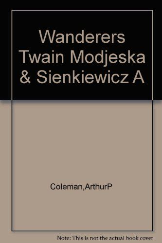 Wanderers Twain: Modjeska & Sienkiewicz: a View from California: Arthur Prudden and Marion Moore Coleman (SIGNED) (Henryk Sienkiewicz--Nobel Prize in Lliterature) COLEMAN: Amazon.com: Books