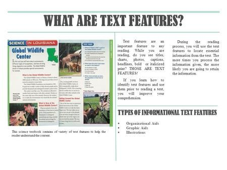WHAT ARE TEXT FEATURES? TYPES OF INFORMATIONAL TEXT FEATURES>