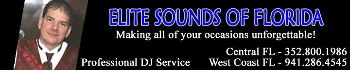 Elite Sounds of Florida - Wedding Disc Jockeys - All Event DJ's - Home Page