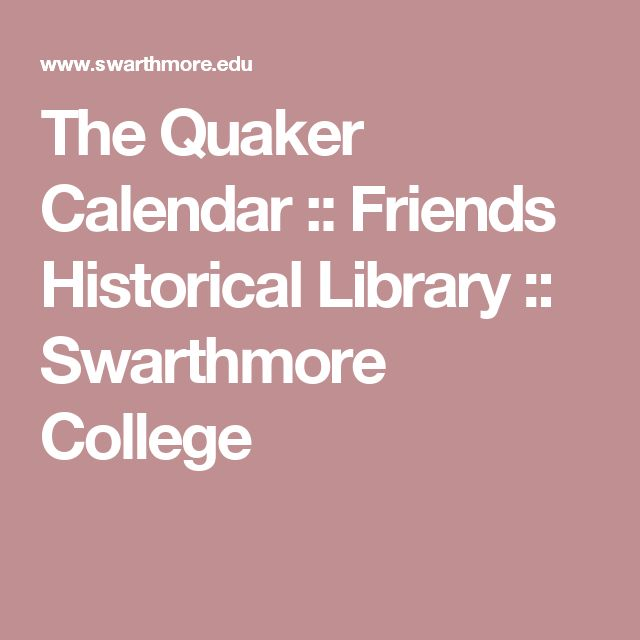 The Quaker Calendar :: Friends Historical Library :: Swarthmore College