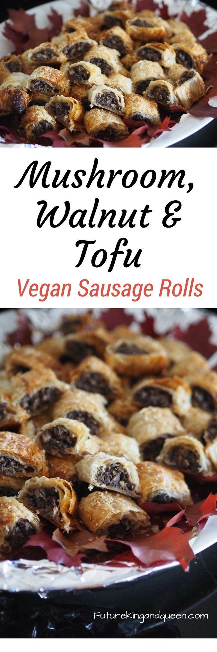 Mushroom, Walnut & Tofu Sausage Rolls — Future King and Queen