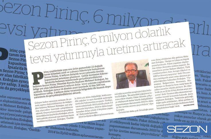 Yönetim Kurulu Başkanımız Mehmet Erdoğan, İpsala'daki fabrikamıza 6 milyon dolar tevsi yatırım yaptığını açıkladı. Ayrıca ilk lisanslı depo yatırımına geçildiğini de belirtti.