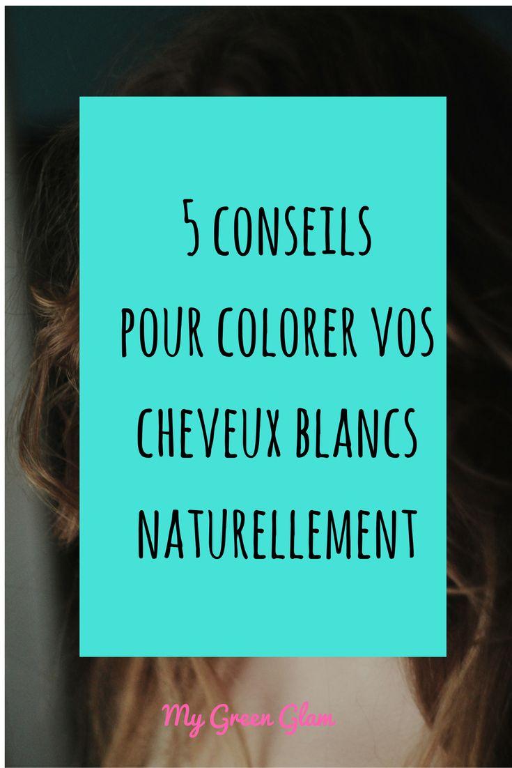 coloration naturelle cheveux blancs - Recettes Naturelles Pour Colorer Les Cheveux Blancs