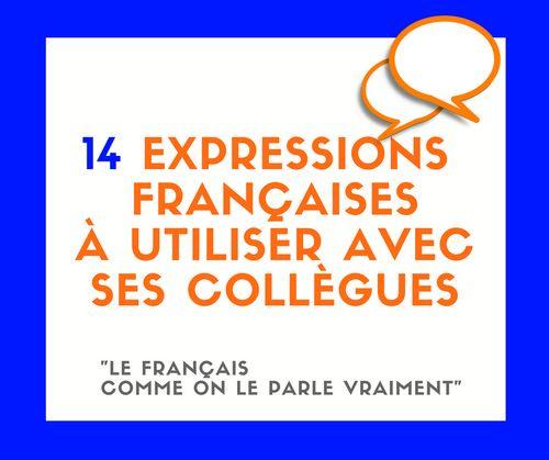 Découvrez 14 expressions françaises courantes et du vocabulaire à utiliser au bureau ! Parlez français de manière naturelle !