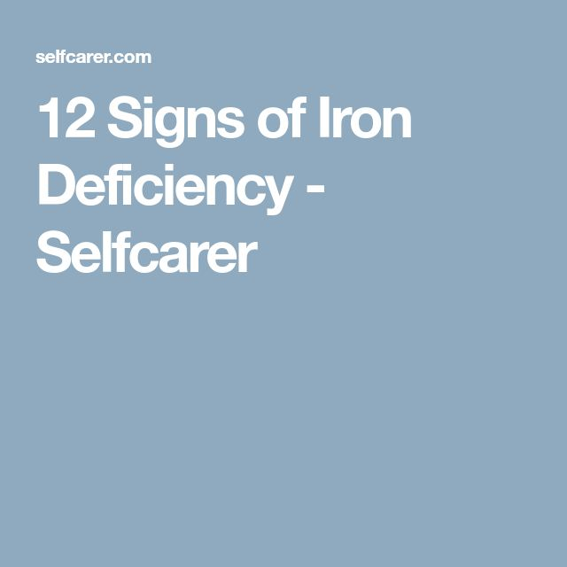 12 Signs of Iron Deficiency - Selfcarer