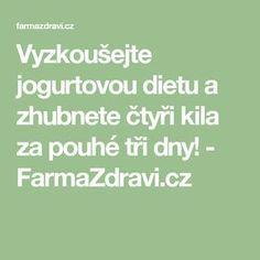 Vyzkoušejte jogurtovou dietu a zhubnete čtyři kila za pouhé tři dny! - FarmaZdravi.cz