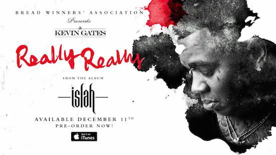 "Kevin Gates will be releasing his debut album Islah on December 11th. Here is his new single from the project titled ""Really Really"". Listen to the music on page 2."