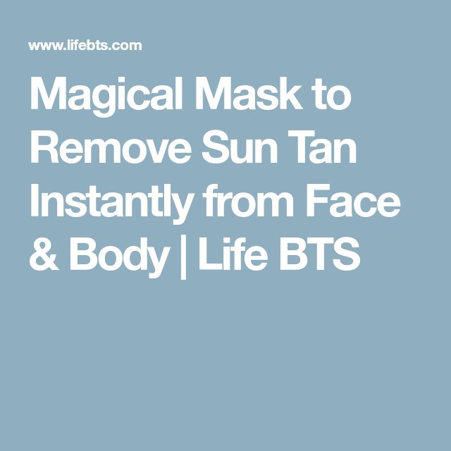Magical Mask to Remove Sun Tan Instantly from Face & Body | Life BTS