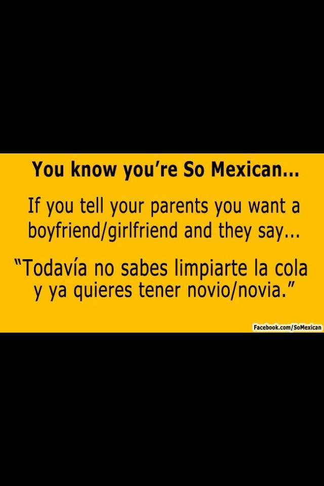 you know youre dating a mexican when 5 things parents of biracial kids should know born to my mexican-american husband they'll know you love them and will totally fist bump you.