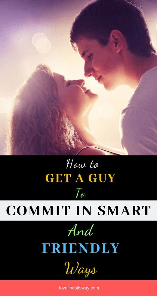 Commit to man makes a you What